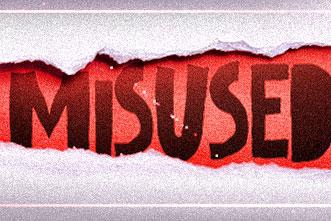 misused